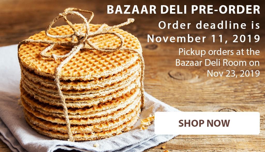 Bazaar Deli Pre-Order 2019